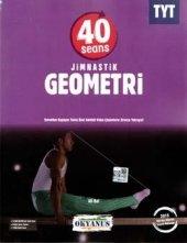 Okyanus Yayınları Tyt 40 Seansta Jimnastik Geometri
