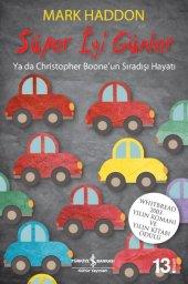 Süper İyi Günler Ya Da Christopher Boone' Un Sıradışı Hayatı