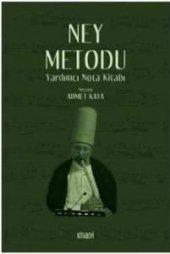 Ney Metodu Yardımcı Nota Kitabı Neyzen Ahmet Kaya Kitap